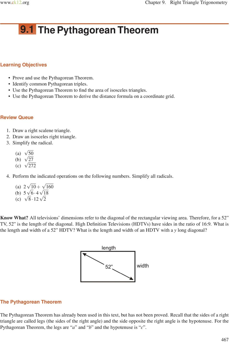 Draw an isosceles right triangle. 3. Simplify the radical. (a) (