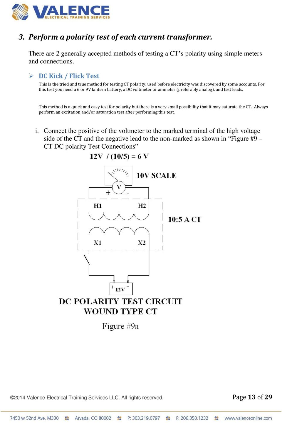 Back To The Basics Current Transformer Ct Testing Pdf Ammeter Wiring Diagram With For This Test You Need A 6 Or 9v Lantern Battery Dc Voltmeter