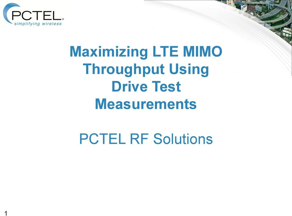 Maximizing LTE MIMO Throughput Using Drive Test Measurements