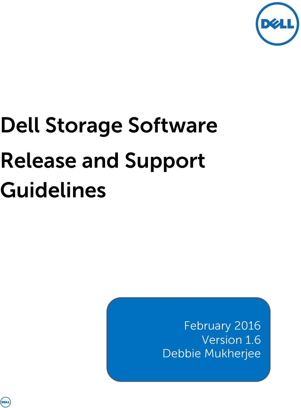 Dell Storage Software Release and Support Guidelines - PDF