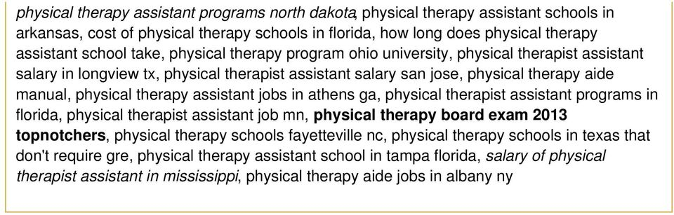 jobs in athens ga, physical therapist assistant programs in florida, physical therapist assistant job mn, physical therapy board exam 2013 topnotchers, physical therapy schools fayetteville nc,