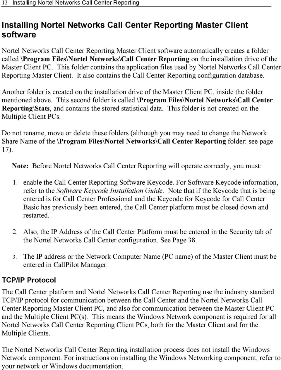 Nortel Networks Call Center Reporting 3 0 Set Up and