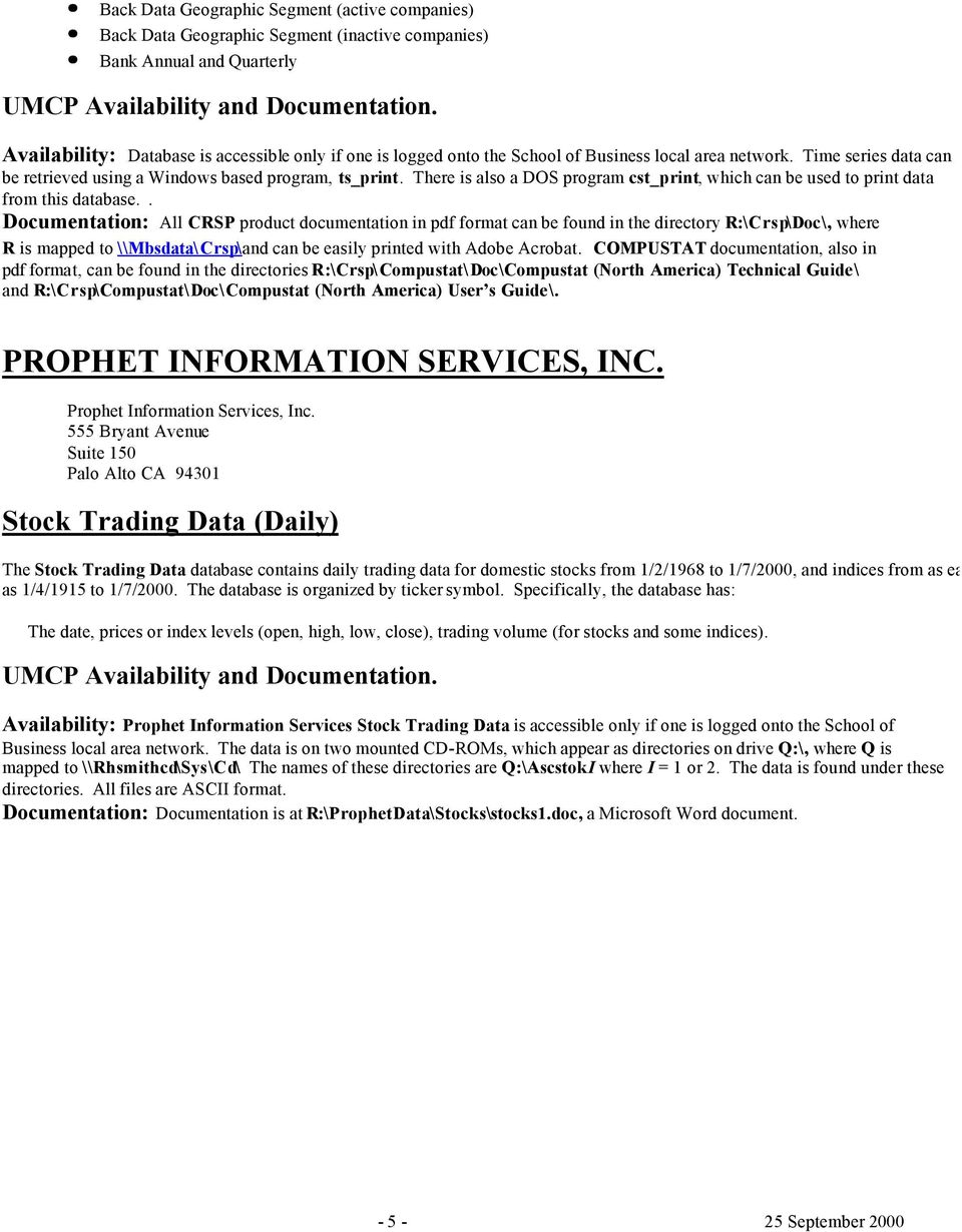 STOCK MARKET SECURITIES AND INDICES DATA CENTER FOR RESEARCH IN