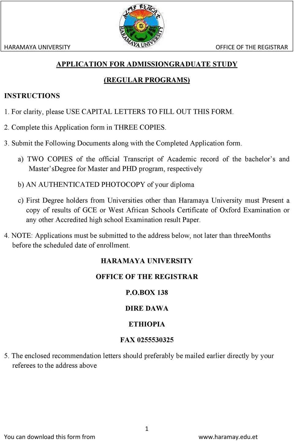 APPLICATION FOR ADMISSIONGRADUATE STUDY (REGULAR PROGRAMS) 3  Submit