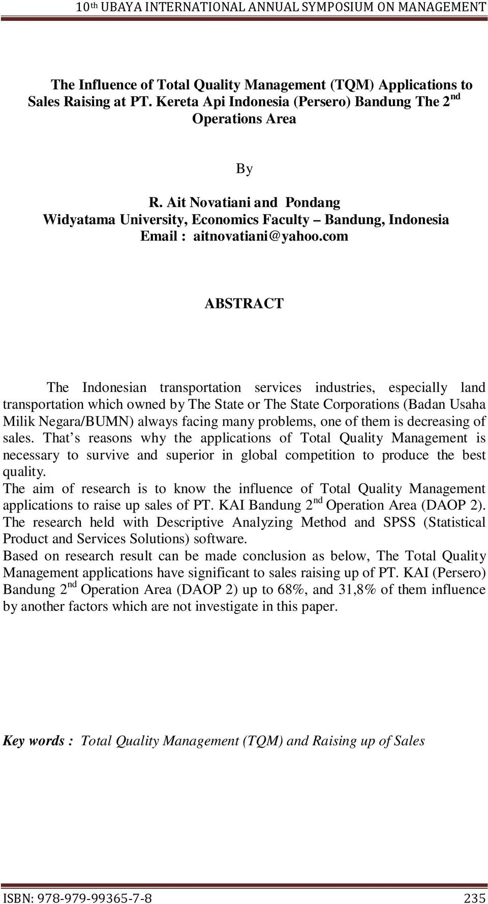 com ABSTRACT The Indonesian transportation services industries, especially land transportation which owned by The State or The State Corporations (Badan Usaha Milik Negara/BUMN) always facing many