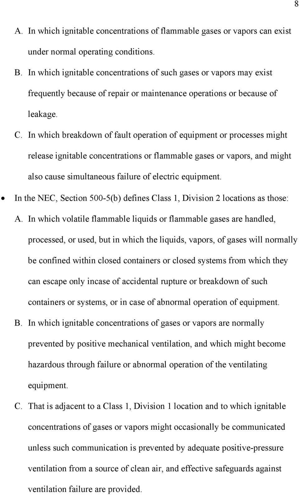 THE ASSESSMENTS OF THE FLAMMABLE LIQUID STORAGE/DISPENSING