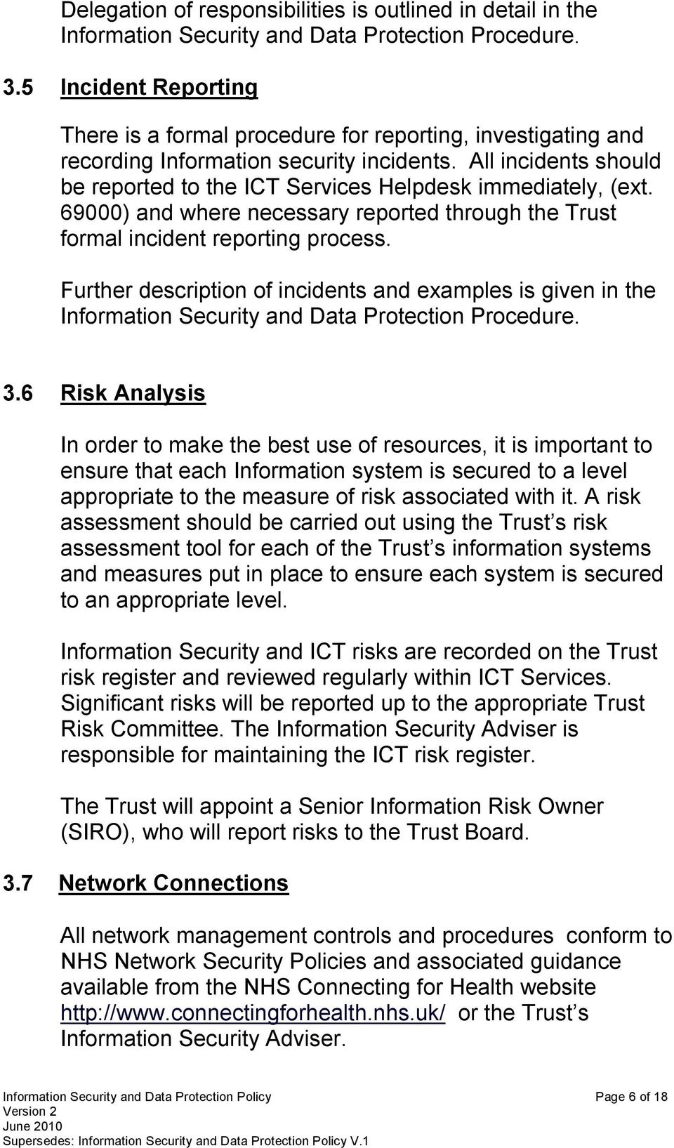 Data Security Policy Example Information Protection Documentation Control And Page 6 Of 18 All Incidents Should Be Reported To The Ict Services Helpdesk Immediately Ext 69000