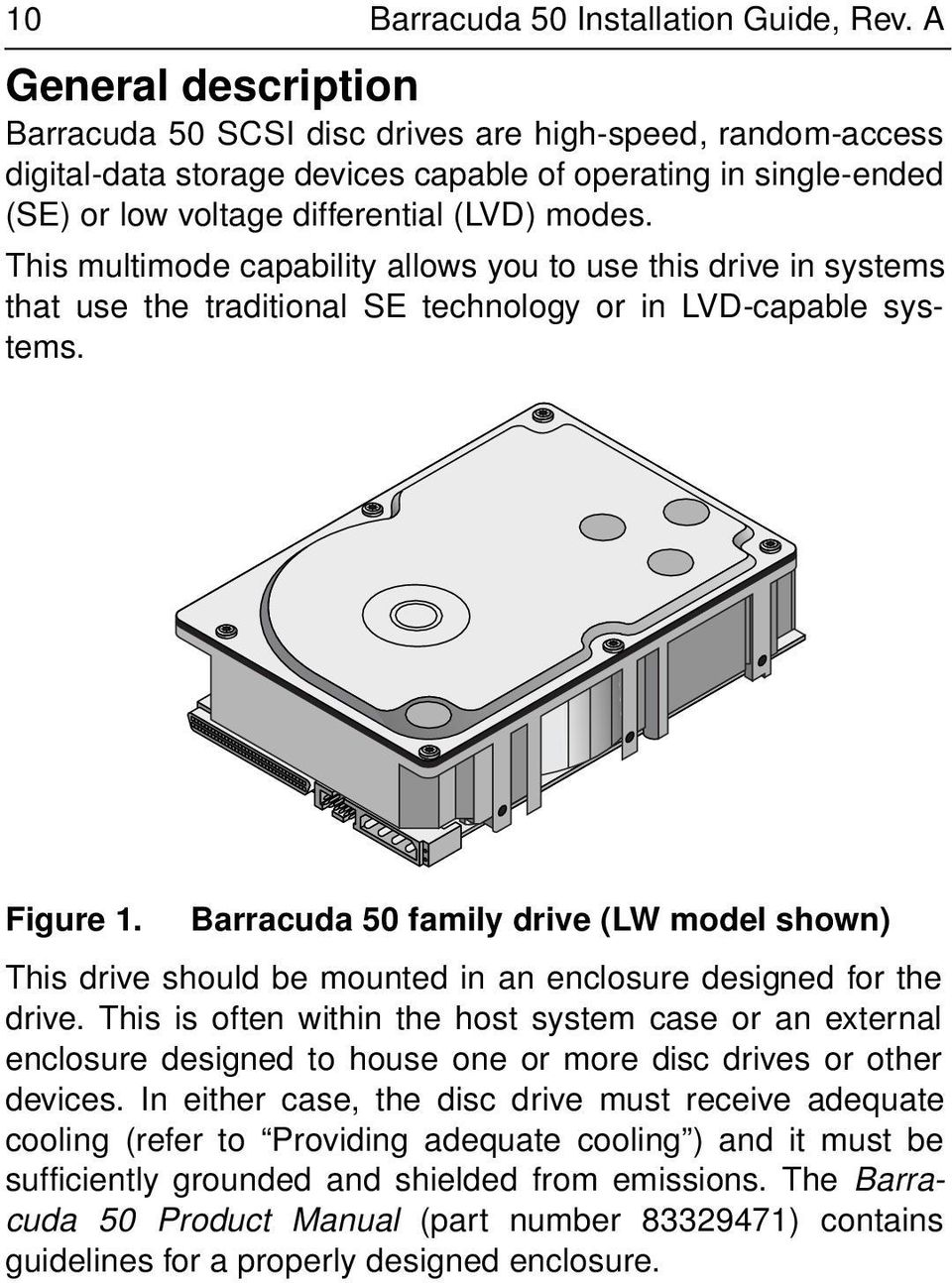 Barracuda 50 Disc Drive St150176lw Lc Installation Guide Pdf Hard Diagram Disk Mounting This Multimode Capability Allows You To Use In Systems That The Traditional Se 13