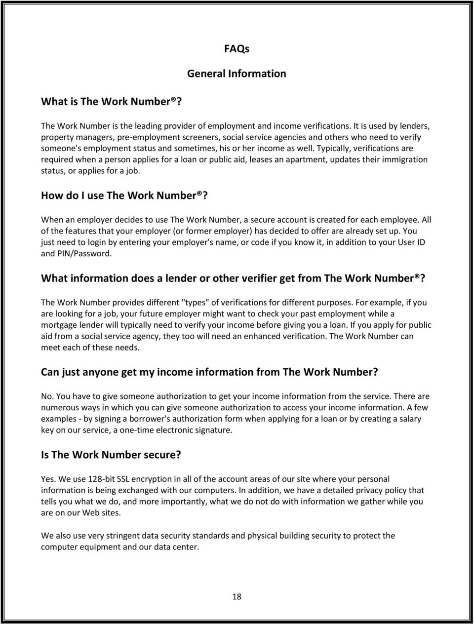 TABLE OF CONTENTS GENERAL INFORMATION/WHY WE USE THE WORK