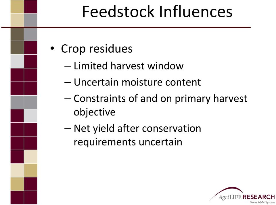 Constraints of and on primary harvest