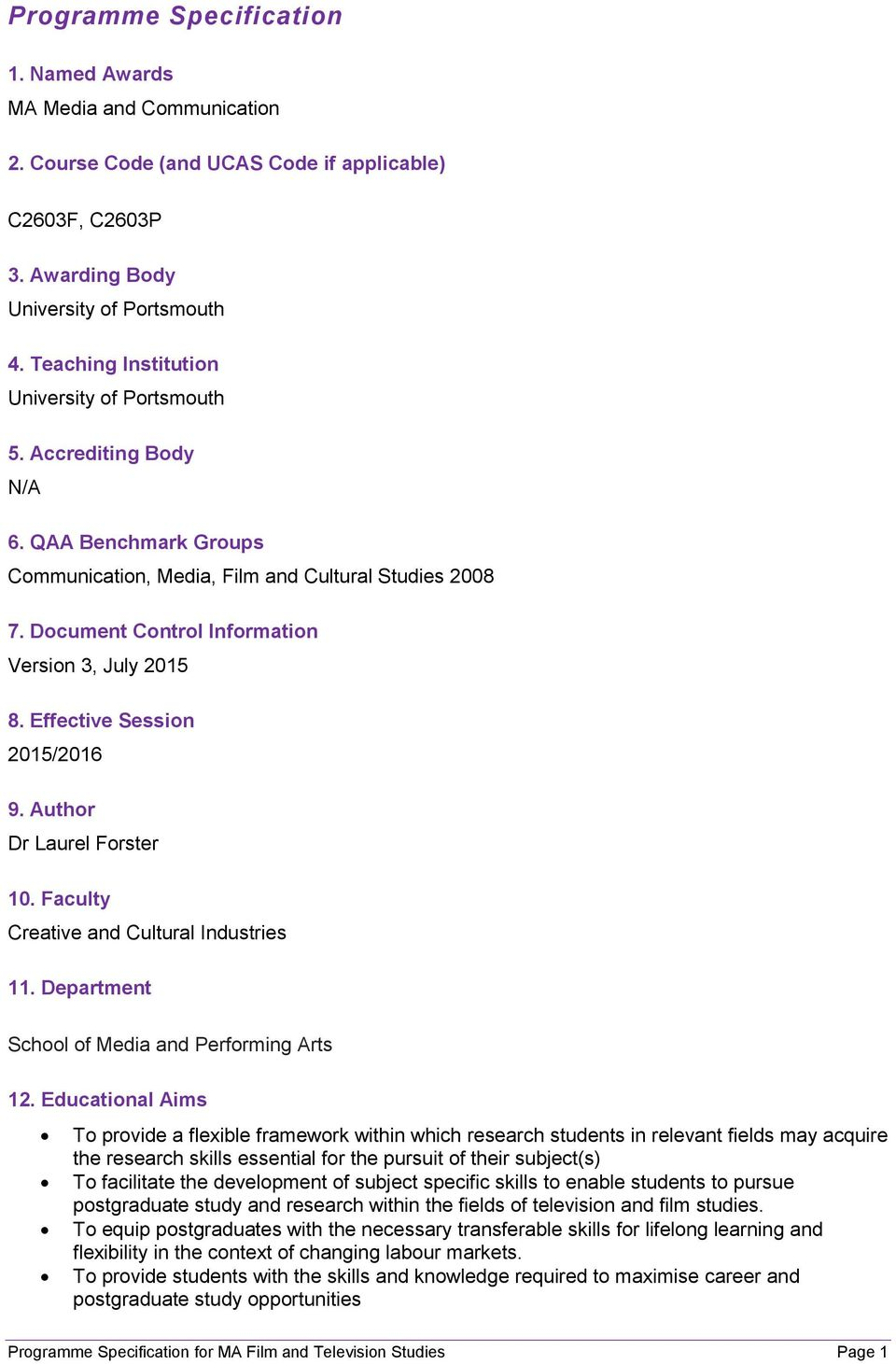 Effective Session 15/16 9. Author Dr Laurel Forster 10. Faculty Creative and Cultural Industries 11. Department School of Media and Performing Arts 12.
