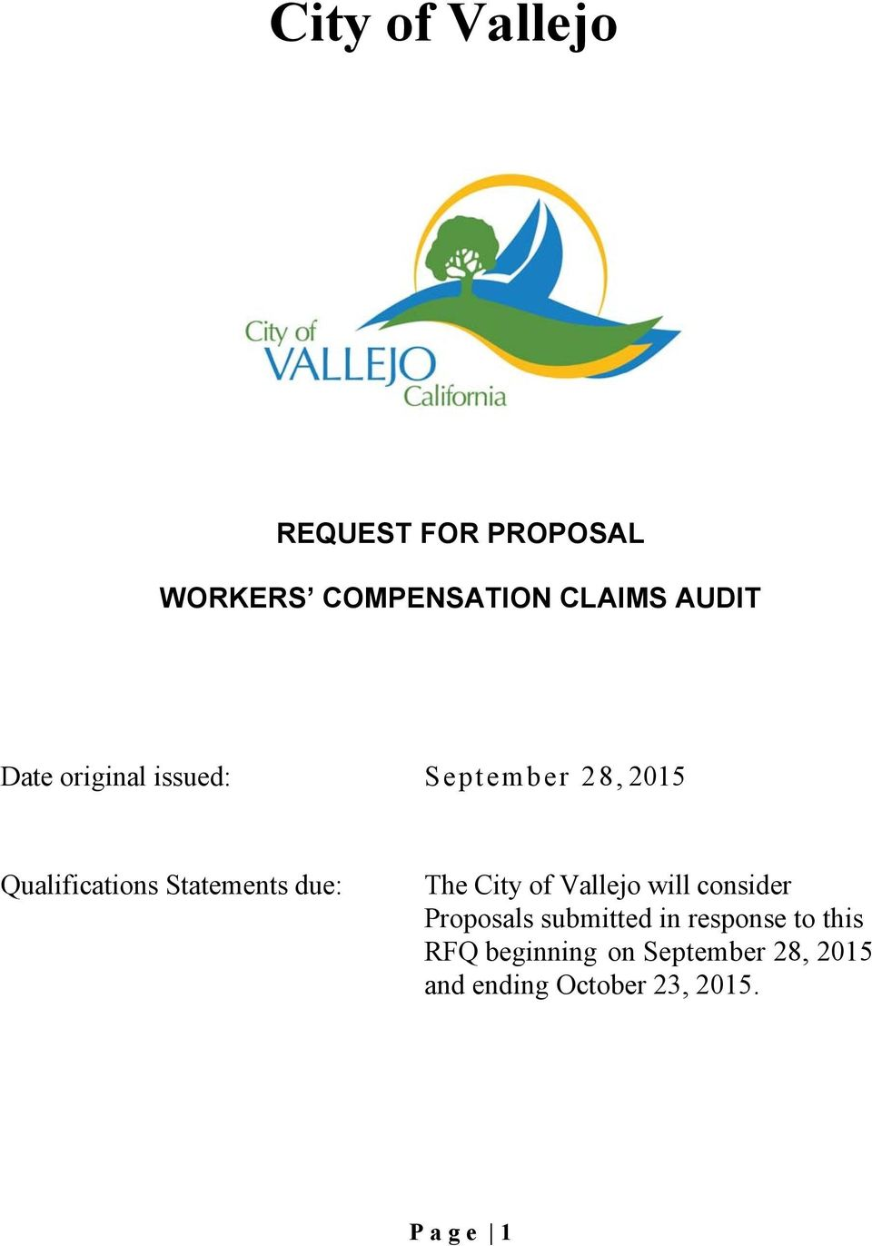 The City of Vallejo will consider Proposals submitted in response to