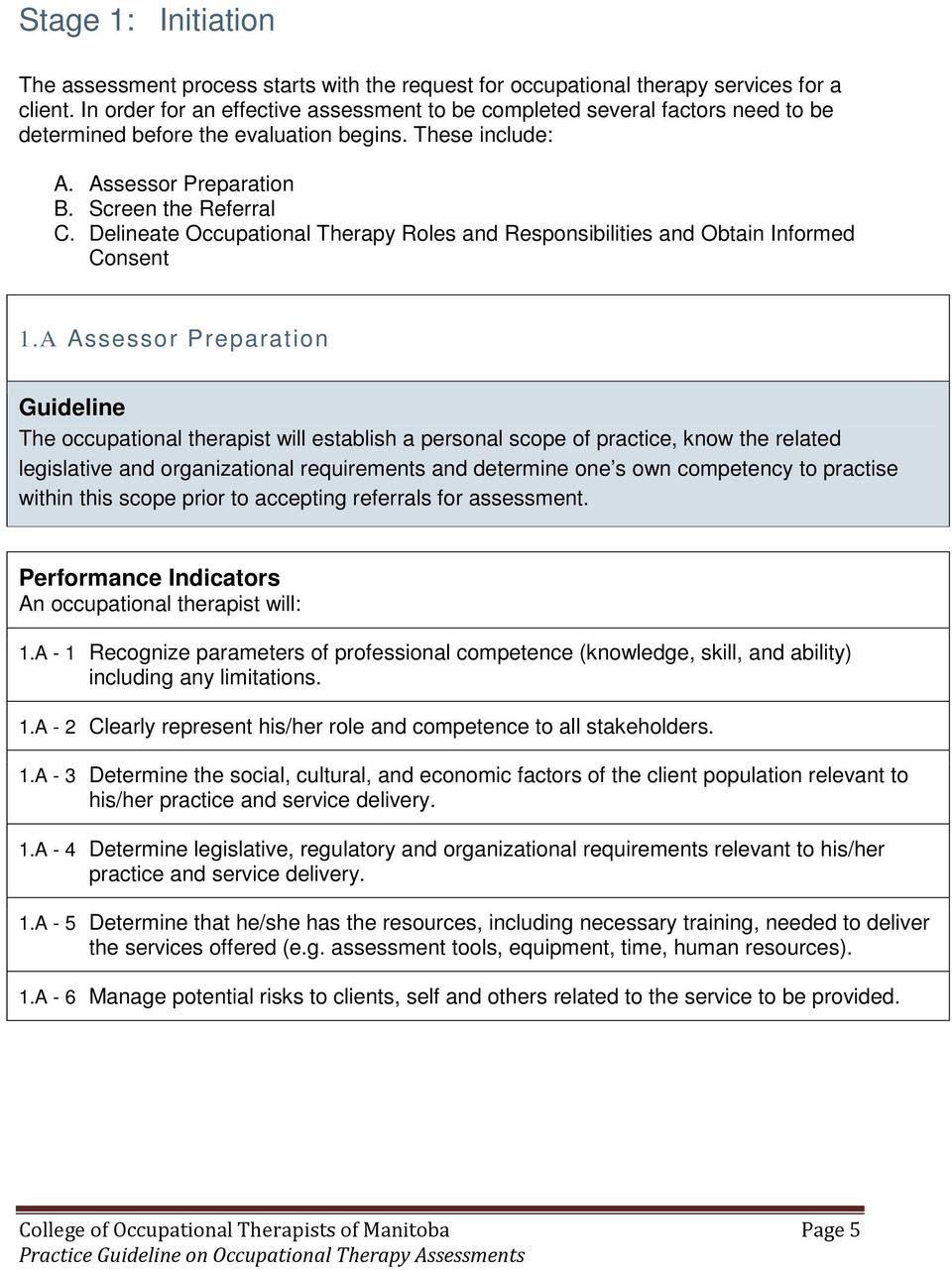 Delineate Occupational Therapy Roles and Responsibilities and Obtain Informed Consent 1.