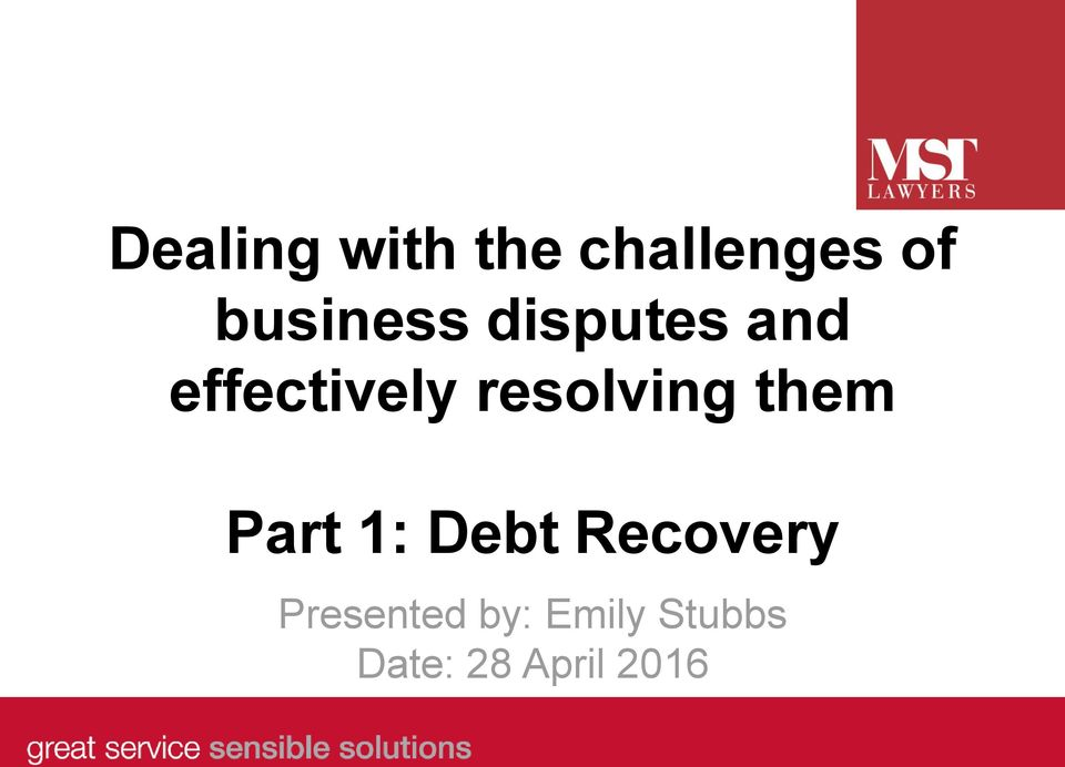 resolving them Part 1: Debt Recovery