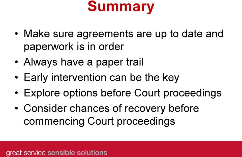 can be the key Explore options before Court proceedings