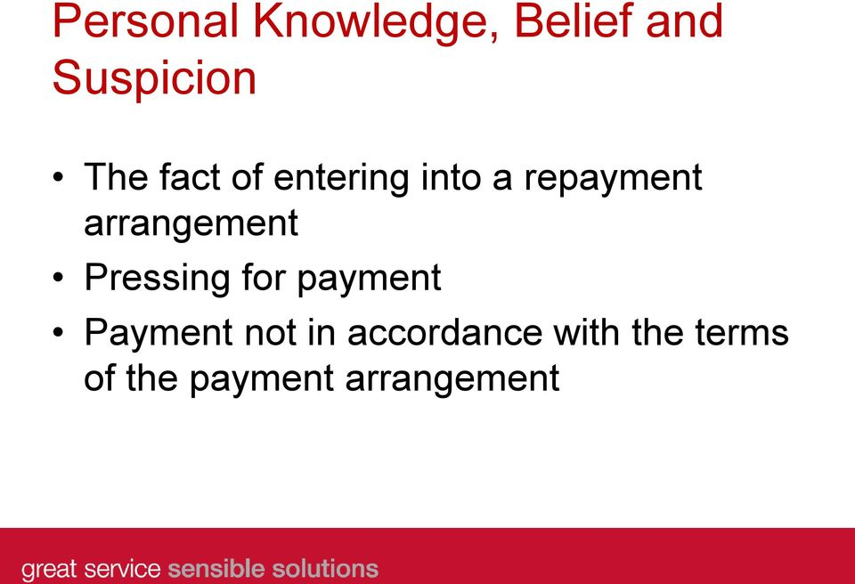 arrangement Pressing for payment Payment not