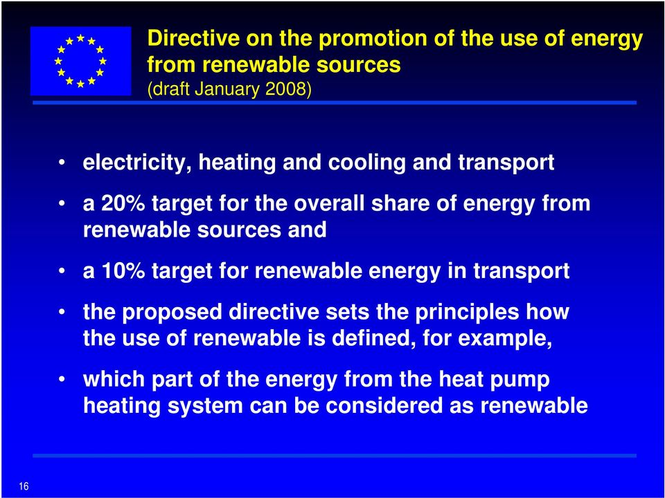 10% target for renewable energy in transport the proposed directive sets the principles how the use of