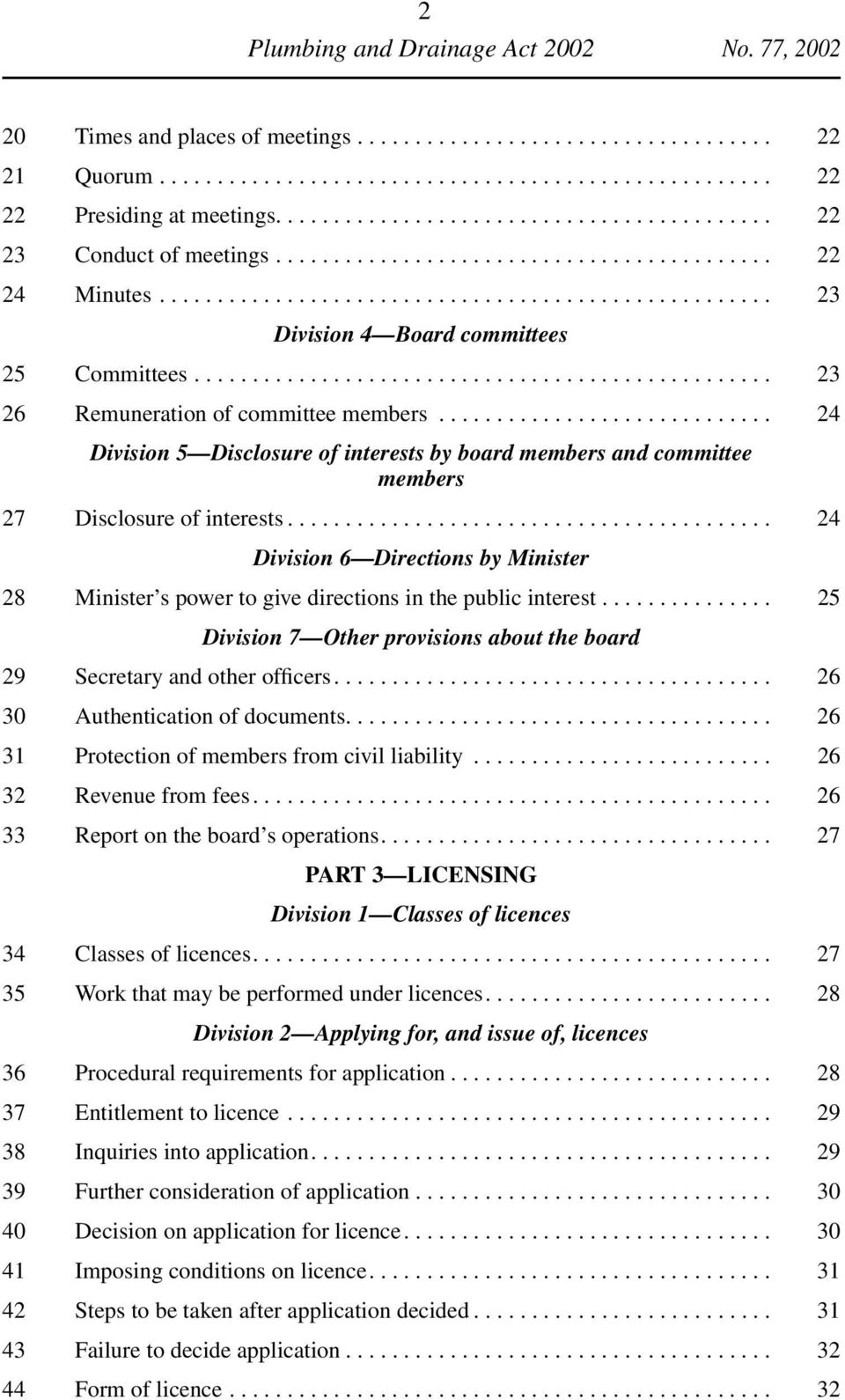 ............................ 24 Division 5 Disclosure of interests by board members and committee members 27 Disclosure of interests.