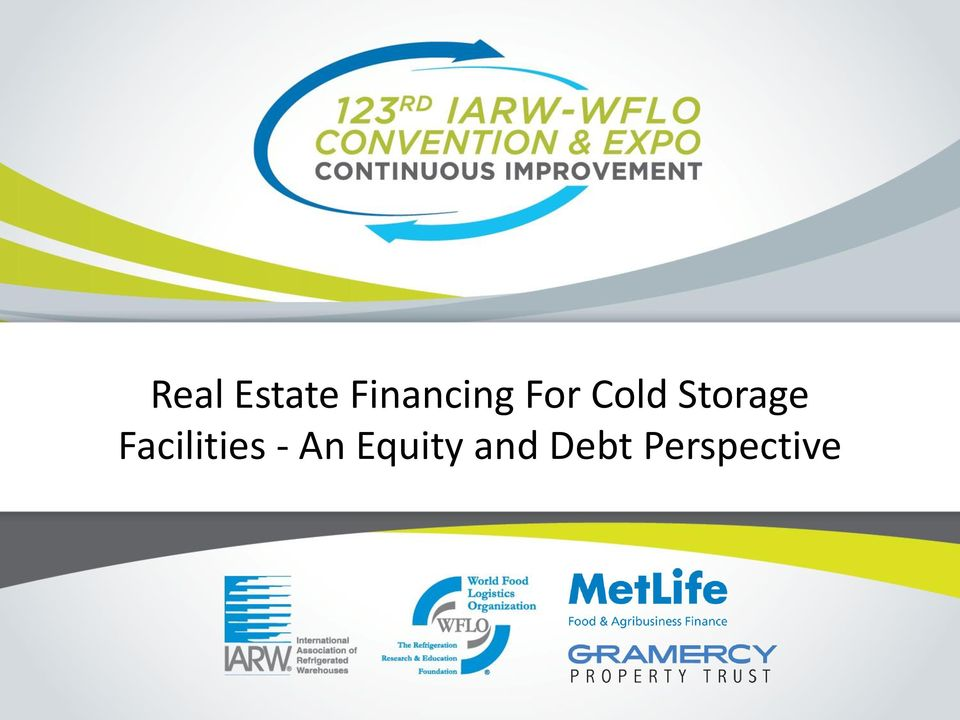 Real Estate Financing For Cold Storage Facilities - An