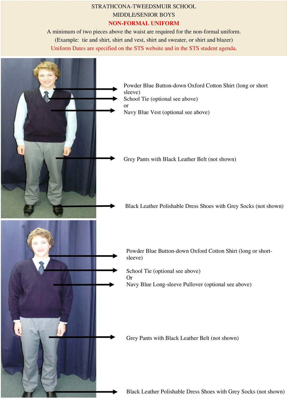 3ad9edc1d0de (optional see above) or Navy Blue Vest (optional see above) Grey Pants