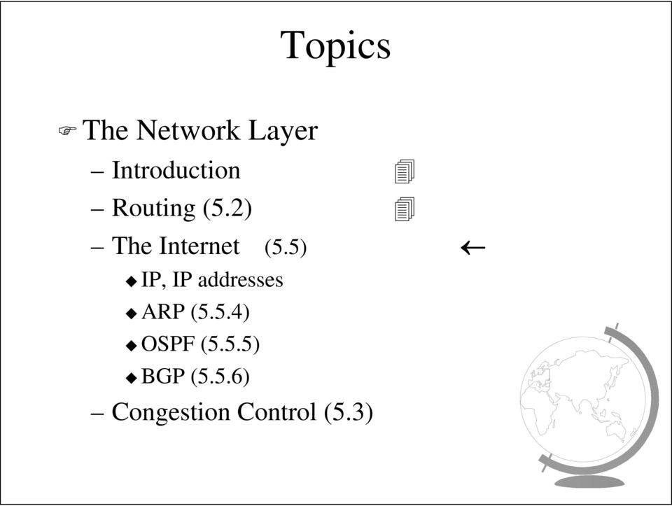 5) IP, IP addresses ARP (5.5.4) OSPF (5.