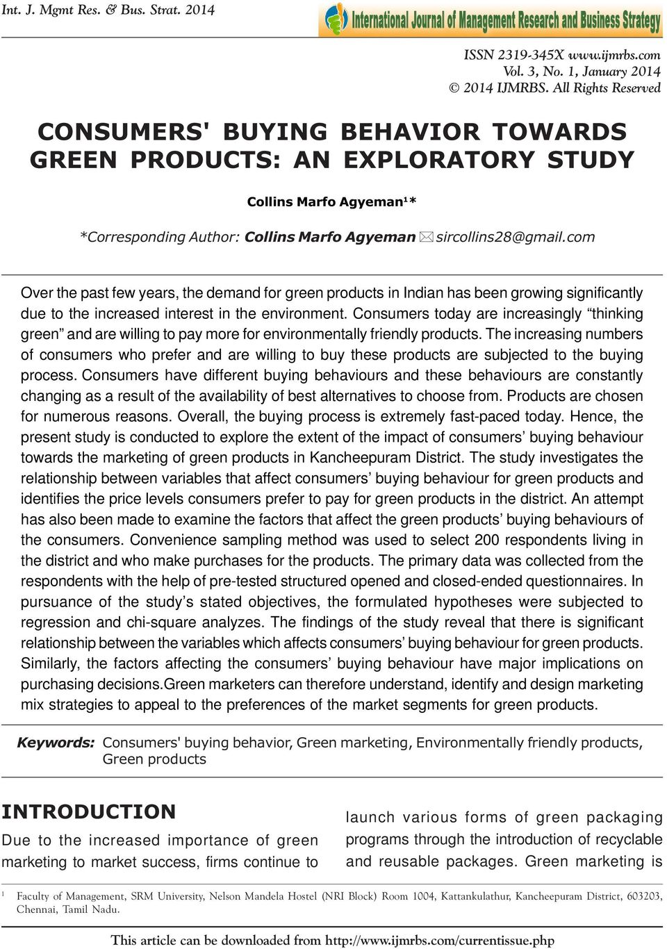 CONSUMERS' BUYING BEHAVIOR TOWARDS GREEN PRODUCTS: AN