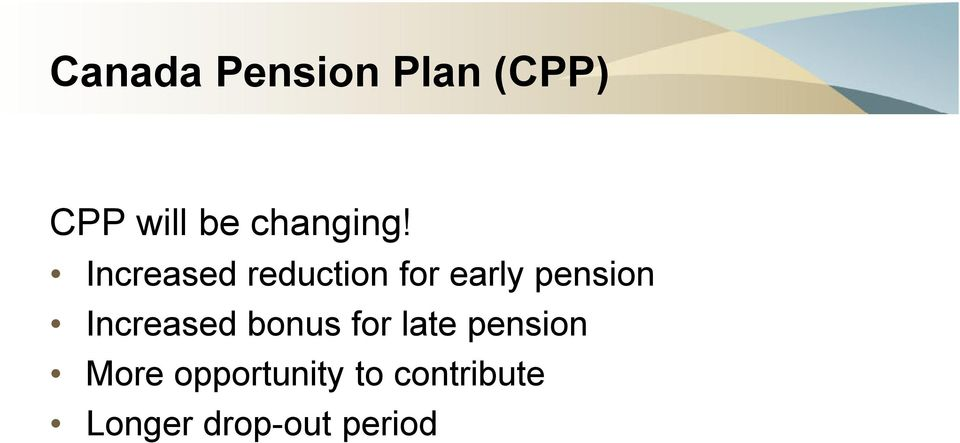 Increased reduction for early pension