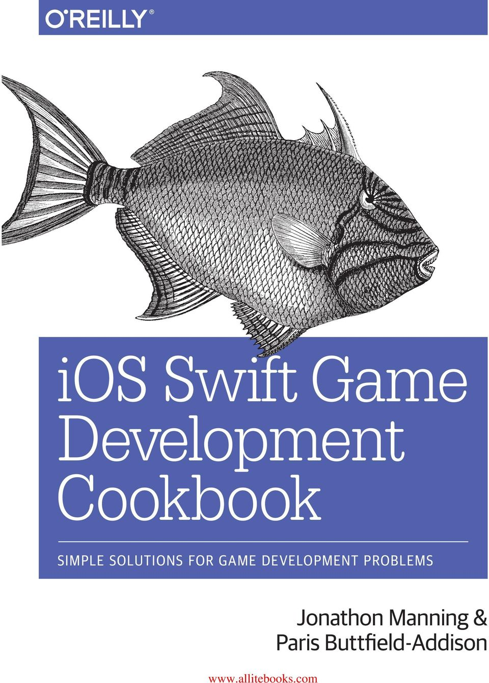 ios Swift Game Development C ookb o ok Jonathon Manning