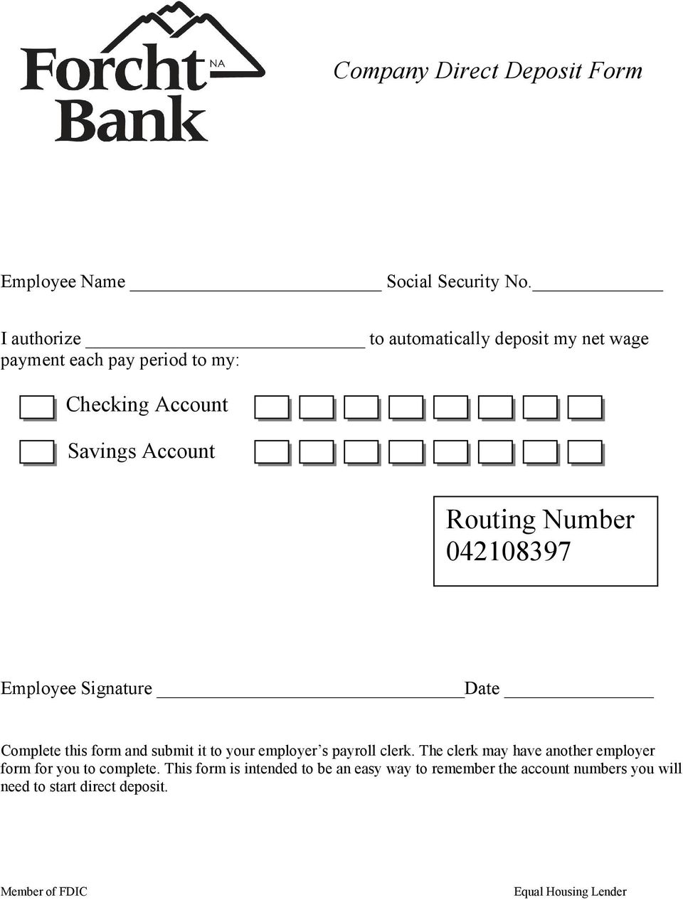 Routing Number 042108397 Employee Signature Date Complete this form and submit it to your employer s payroll clerk.