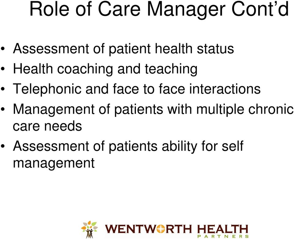 face interactions Management of patients with multiple