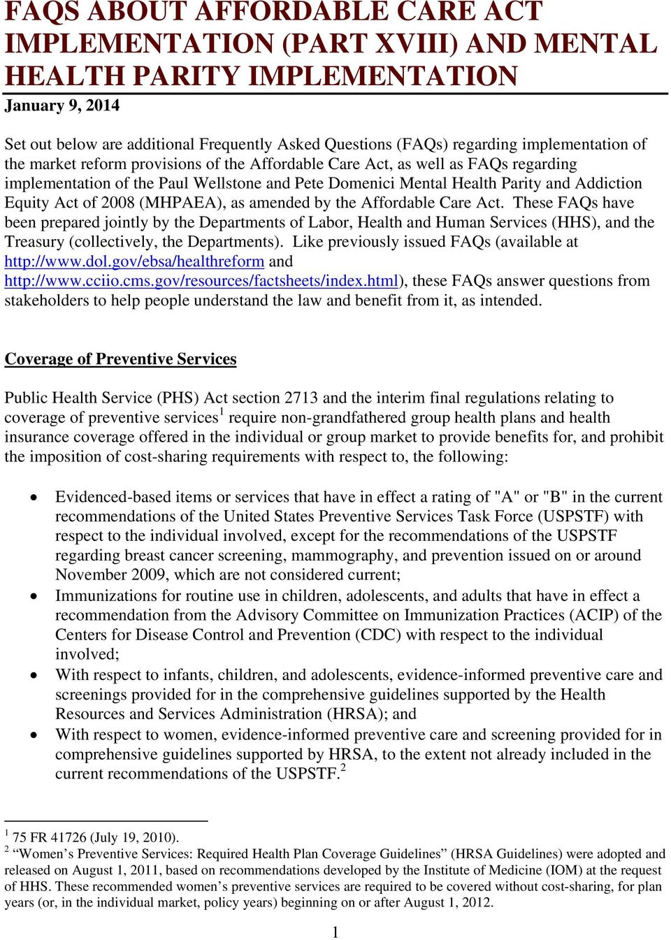 Act of 2008 (MHPAEA), as amended by the Affordable Care Act.