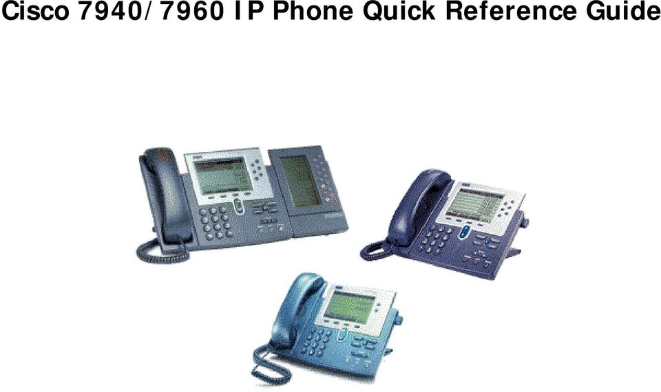 Cisco 7940/7960 IP Phone Quick Reference Guide - PDF