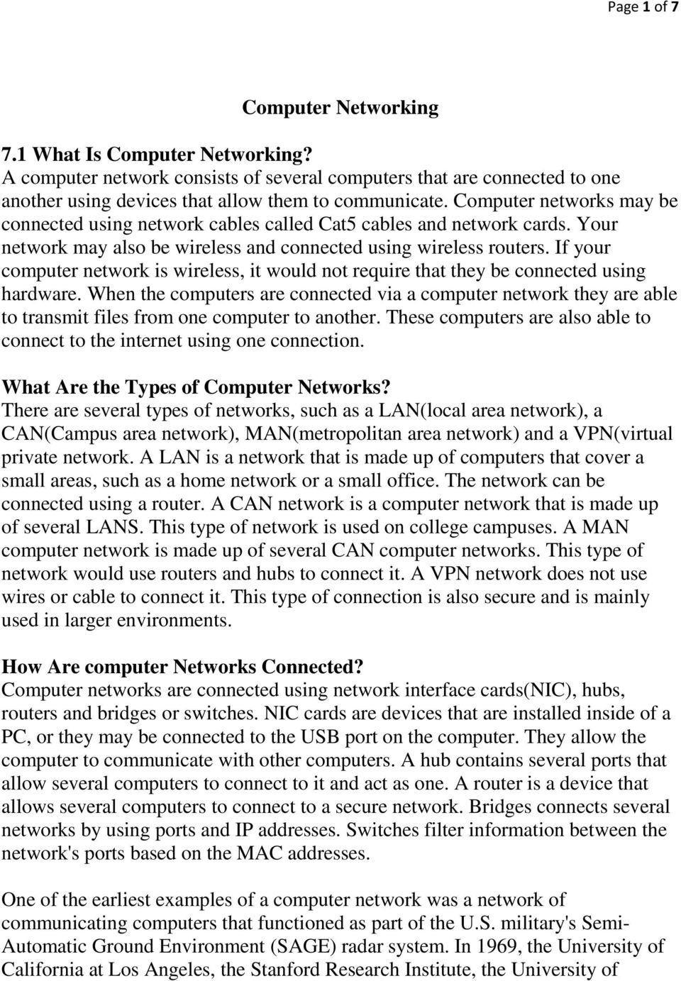 If your computer network is wireless, it would not require that they be connected using hardware.