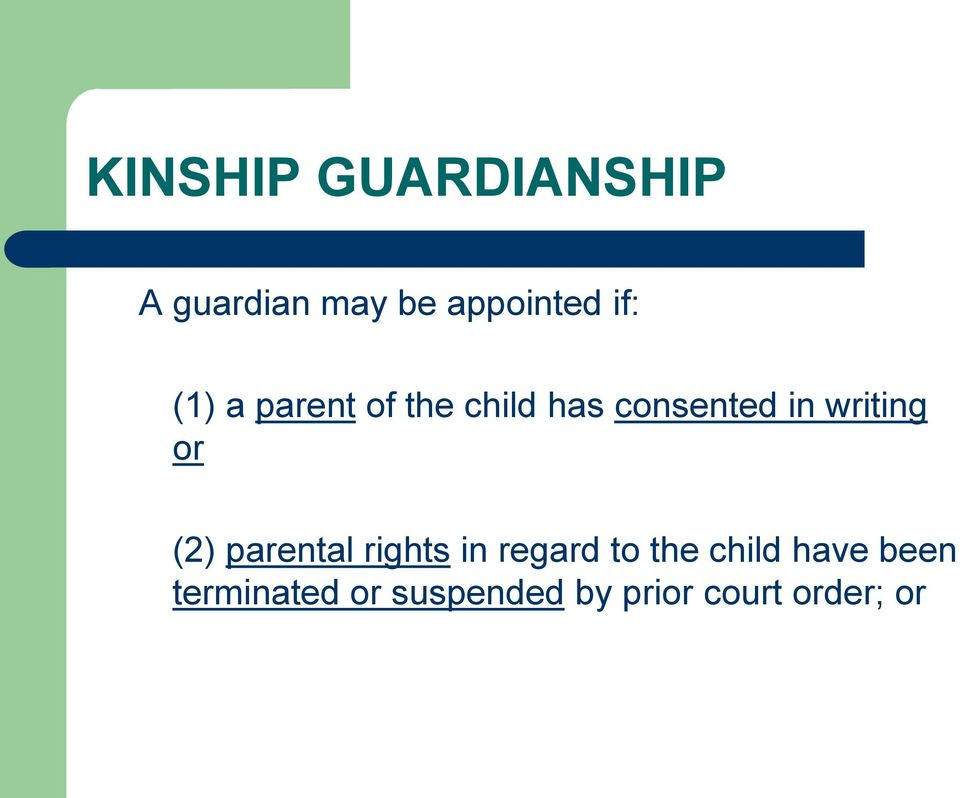 writing or (2) parental rights in regard to the