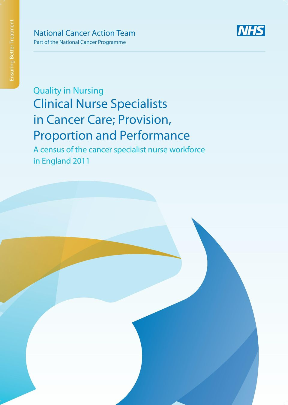 Quality in Nursing Clinical Nurse Specialists in Cancer Care