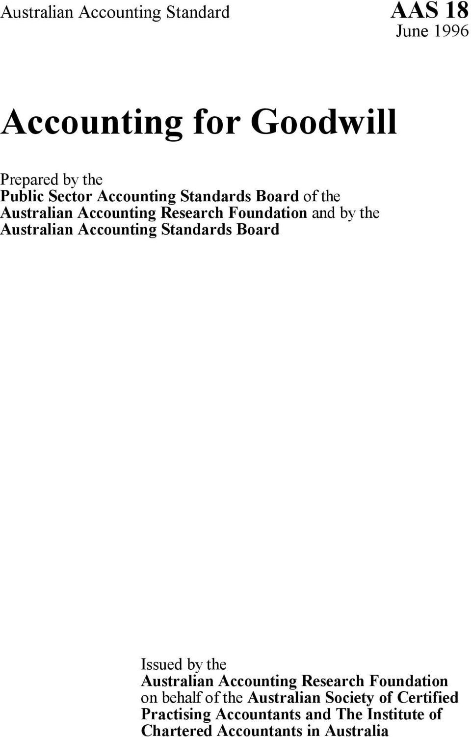 Accounting Standards Board Issued by the Australian Accounting Research Foundation on behalf of the