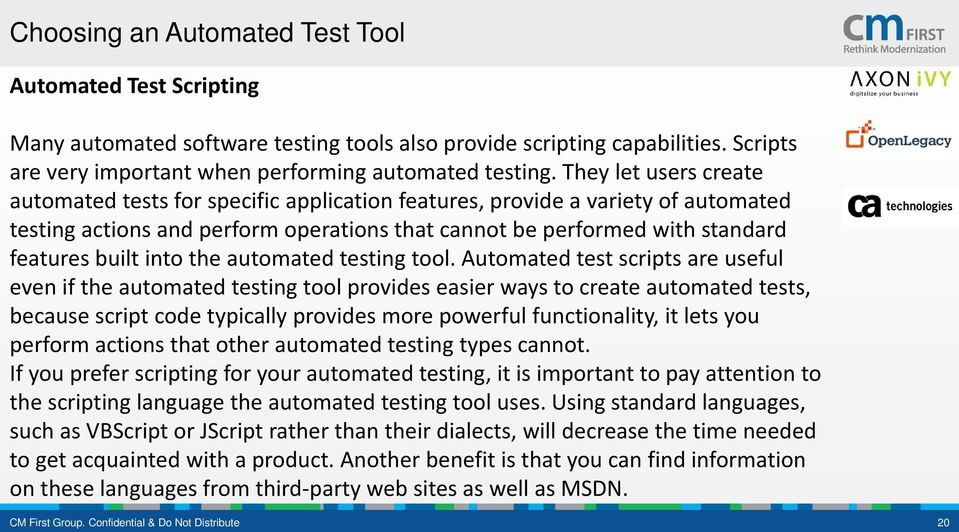 into the automated testing tool.