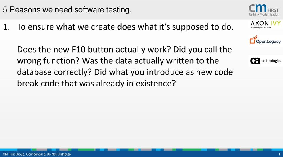 Does the new F10 button actually work? Did you call the wrong function?