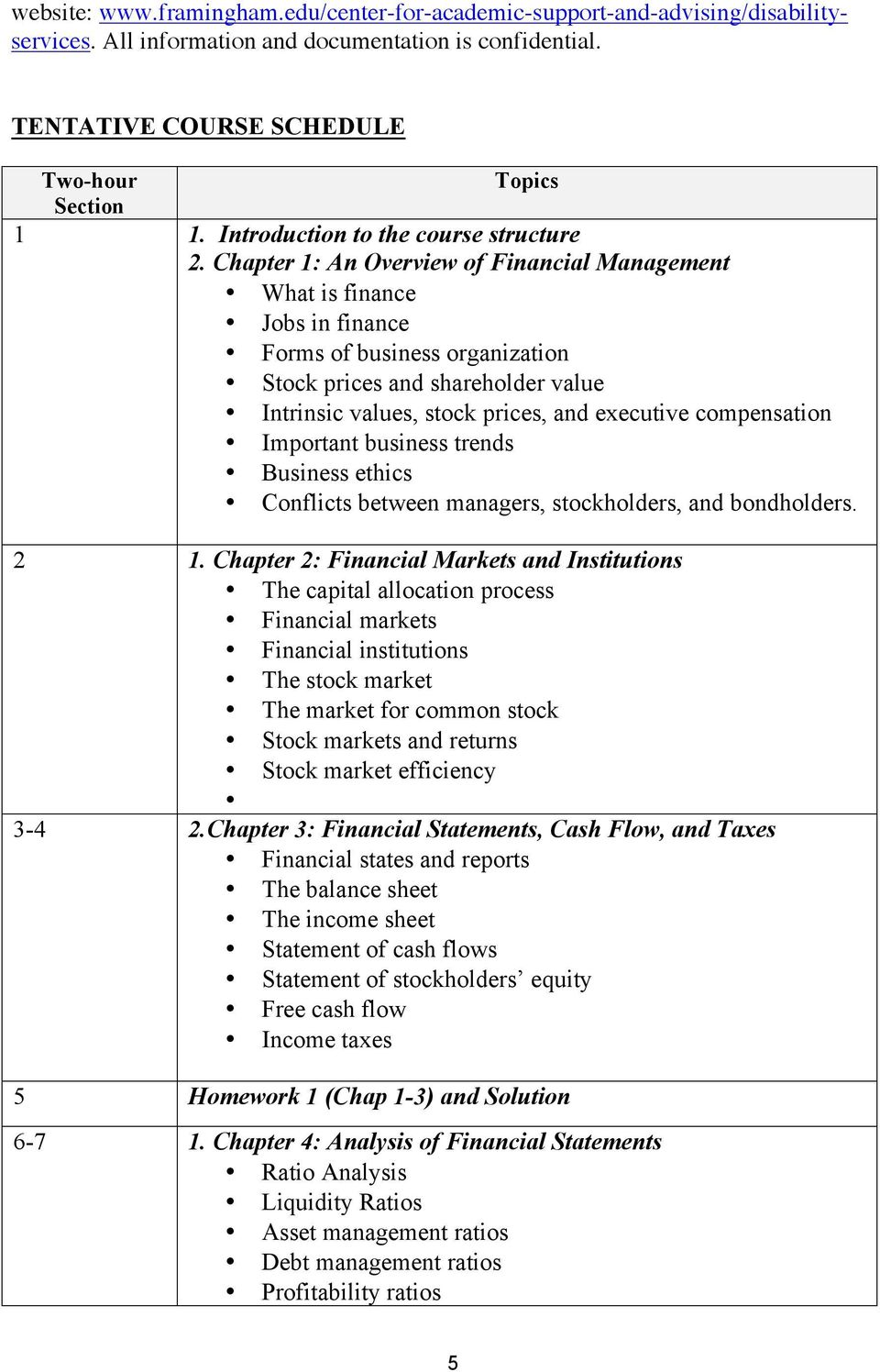 Chapter 1: An Overview of Financial Management What is finance Jobs in finance Forms of business organization Stock prices and shareholder value Intrinsic values, stock prices, and executive