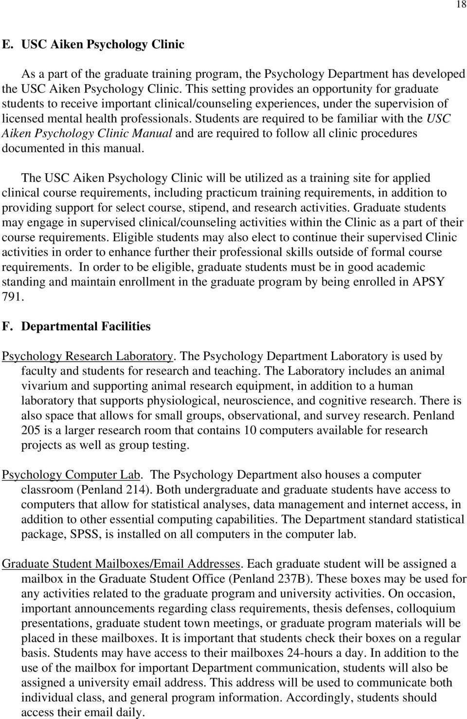 Students are required to be familiar with the USC Aiken Psychology Clinic Manual and are required to follow all clinic procedures documented in this manual.