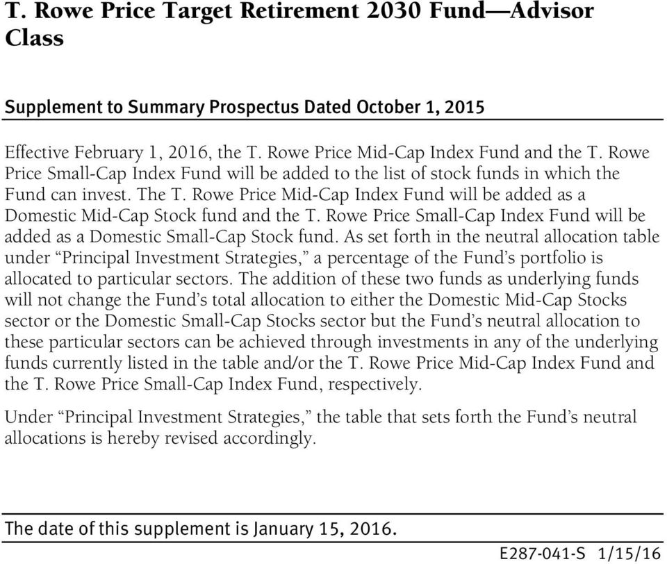 Rowe Price Small-Cap Index Fund will be added as a Domestic Small-Cap Stock fund.