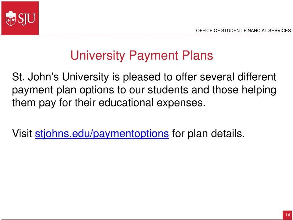 payment plan options to our students and those helping