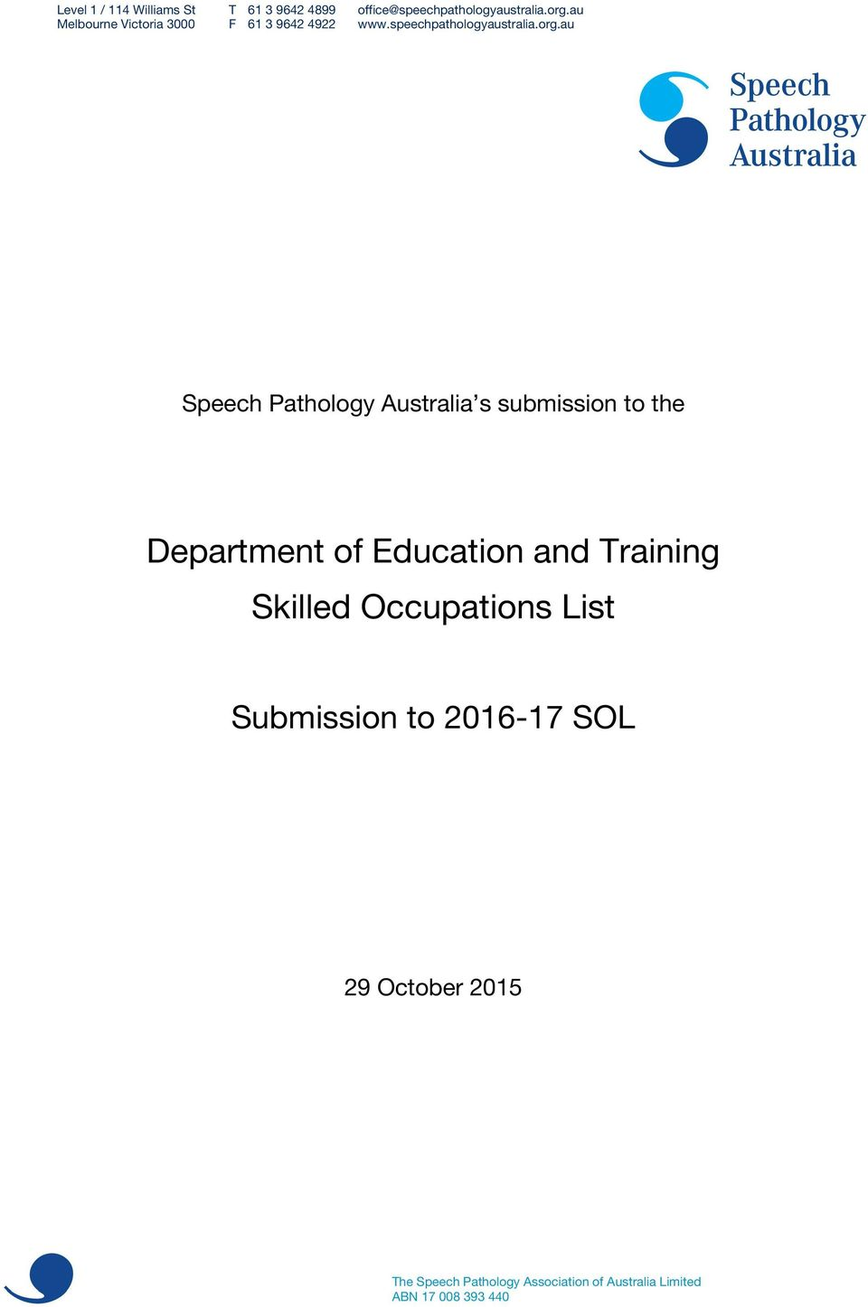 au Speech Pathology Australia s submission to the Department of Education and Training Skilled
