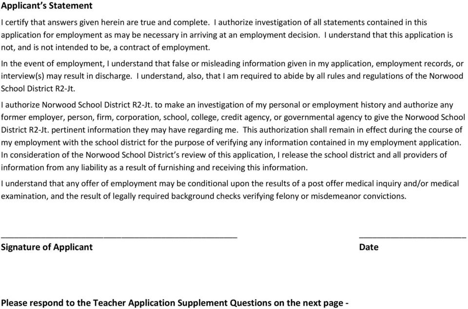 I understand that this application is not, and is not intended to be, a contract of employment.