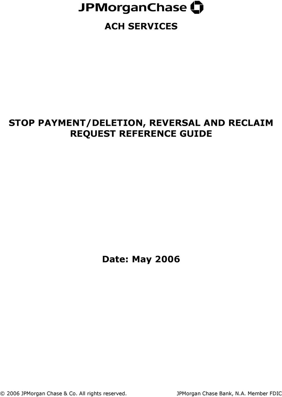 ACH SERVICES STOP PAYMENT/DELETION, REVERSAL AND RECLAIM