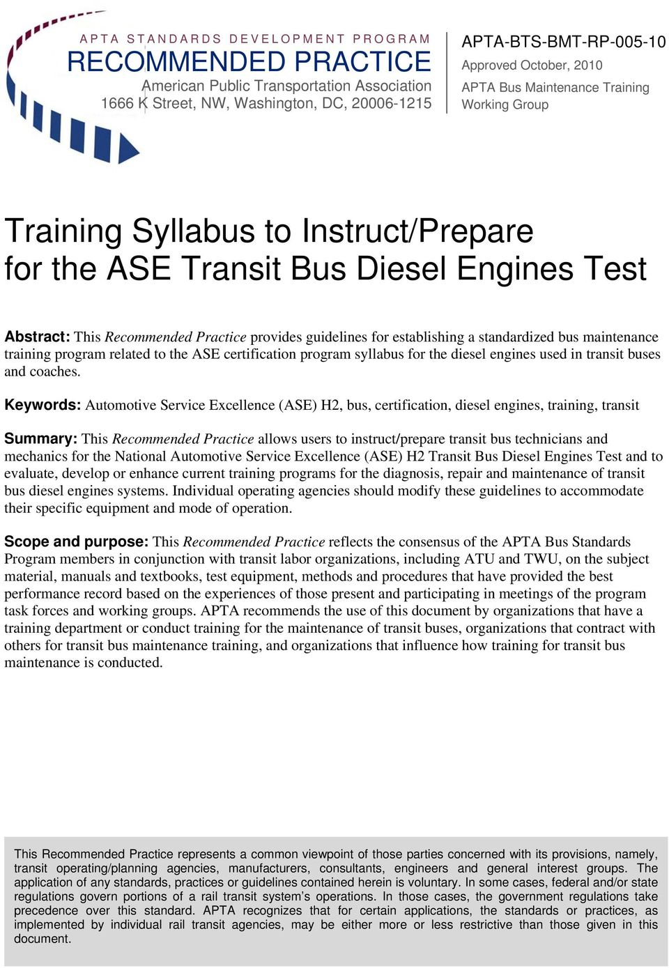bus maintenance training program related to the ASE certification program syllabus for the diesel engines used in transit buses and coaches.