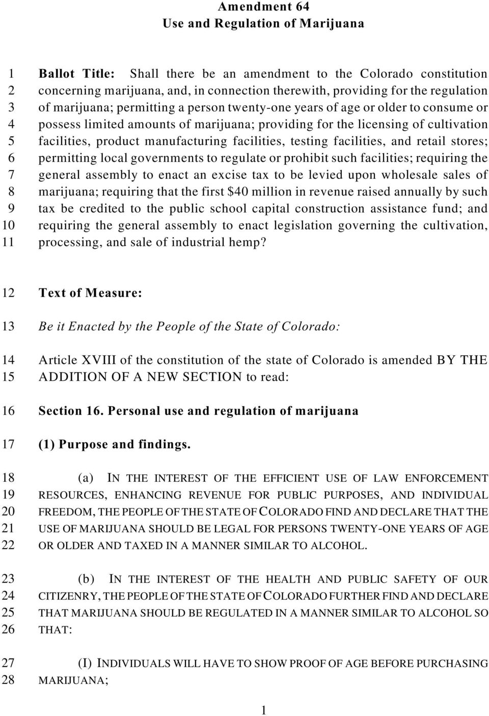 manufacturing facilities, testing facilities, and retail stores; 6 permitting local governments to regulate or prohibit such facilities; requiring the 7 general assembly to enact an excise tax to be