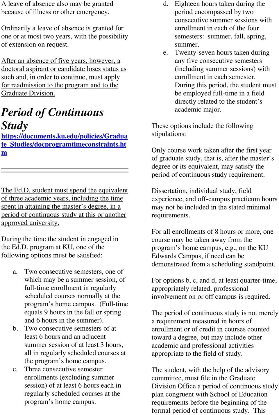 Period of Continuous Study te_studies/docprogramtimeconstraints.ht m The Ed.D.