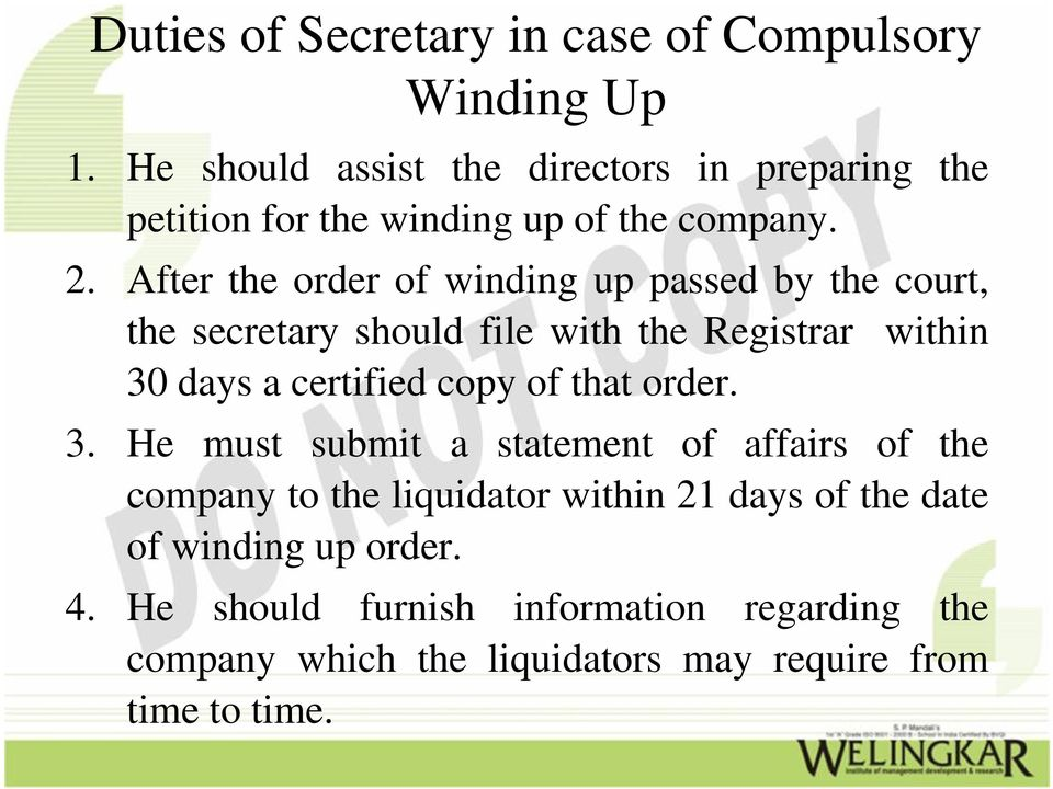 After the order of winding up passed by the court, the secretary should file with the Registrar within 30 days a certified copy of