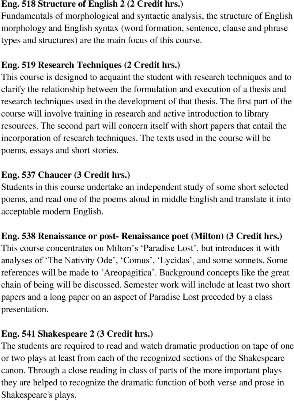this course. Eng. 519 Research Techniques (2 Credit hrs.